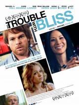 Блаженство с пятой восточной / The Trouble with Bliss