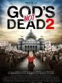 Бог не умер 2 / God`s Not Dead 2