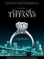 Без ума от Tiffany / Crazy About Tiffany`s