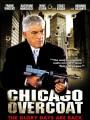 Чикагские похороны / Chicago Overcoat
