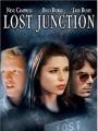Потерянный переход / Lost Junction