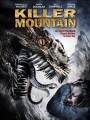 Гора-убийца / Killer Mountain