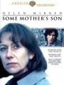 Сыновья / Some Mother`s Son
