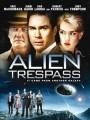 Инопланетное вторжение / Alien Trespass