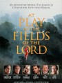 Игры в полях Господних / At Play in the Fields of the Lord
