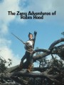 Сумасшедшие приключения Робина Гуда / The Zany Adventures of Robin Hood