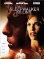 Убийство лунатика / The Sleepwalker Killing
