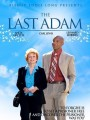 Последний Адам / The Last Adam