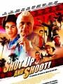 Заткнись и стреляй! / Shut Up and Shoot!
