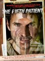 Пятый пациент / The Fifth Patient