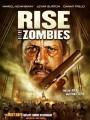 Восстание зомби / Rise of the Zombies