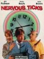 Нервотрепка / Nervous Ticks