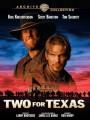 Двое в Техасе / Two for Texas