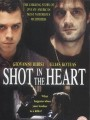 Выстрел в сердце / Shot in the Heart