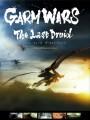 Последний друид: Войны гармов / Garm Wars: The Last Druid