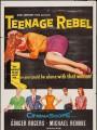 Мятежный подросток / Teenage Rebel