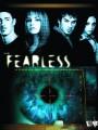 Бесстрашная / Fearless