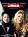 С тобой и без тебя / Me Without You