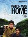 Какая дорога ведет домой? / Which Way Home