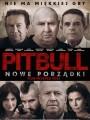 Питбуль. Новые порядки / Pitbull. Nowe porzadki