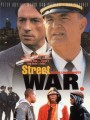 Уличные войны / In the Line of Duty: Street War