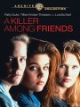 Киллер среди друзей / A Killer Among Friends