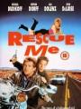 Спаси меня / Rescue Me