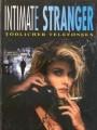 Интимный незнакомец / Intimate Stranger