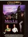 Мужская ложь / Men Lie