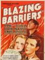 Полыхающие барьеры / Blazing Barriers