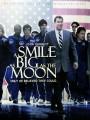 Улыбка размером с Луну / A Smile as Big as the Moon
