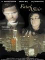 Роковой роман / Fatal Affair