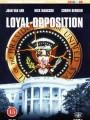 Заговор в Белом доме / Loyal Opposition