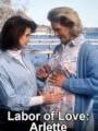 Труд любви: История Арлетт Швайцер / Labor of Love: The Arlette Schweitzer Story