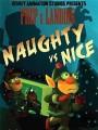 Секретная служба Санты: Шалуны против Паинек / Prep & Landing: Naughty vs. Nice