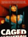Совращенная в клетке / Against Their Will: Women in Prison