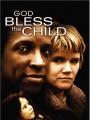Боже, благослови дитя / God Bless the Child