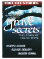 Могильные секреты: Наследие Хиллтоп-Драйв / Grave Secrets: The Legacy of Hilltop Drive