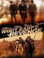 Возмездие Эрпа / Wyatt Earp`s Revenge