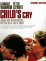 Плачь ребенка / Child`s Cry