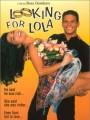 В поисках Лолы / Looking for Lola