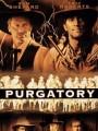 Чистилище / Purgatory