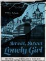 Сладкая, сладкая одинокая девушка / Sweet, Sweet Lonely Girl