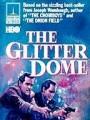 Блистающий купол / The Glitter Dome