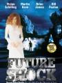 Столкновение с будущим / Future Shock