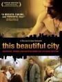 Этот красивый город / This Beautiful City