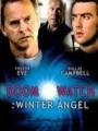Наблюдатели судьбы: Зимний ангел / Doomwatch: Winter Angel