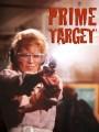 Главная мишень / Prime Target
