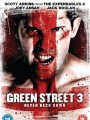 Хулиганы 3 / Green Street 3: Never Back Down