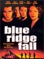 Конец невинности / Blue Ridge Fall